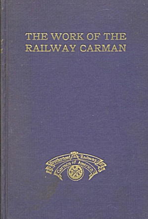 Vintage The Work Of The Railway Carman