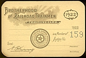 Brotherhood Of Railroad Trainmen Traveling Card