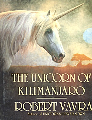 Vintage The Unicorn Of Kilimanjaro First Edition
