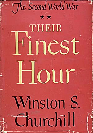 Their Finest Hour, The Second World War