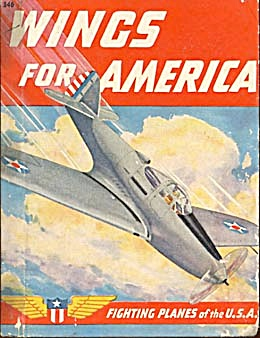 Wings For America Fighting Planes Of The U. S. A.