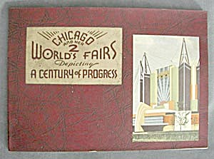 Chicago & Her 2 World's Fairs