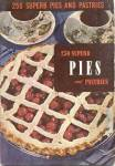 Click here to enlarge image and see more about item BCC4: 250 Superb Pies & Pastries