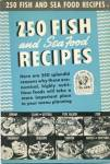 250 Fish and Seafood Recipes