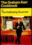 The Graham Kerr Cookbook