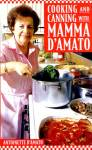 Click here to enlarge image and see more about item BCH24: Cooking and Canning with Mamma D'Amato