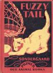 Click here to enlarge image and see more about item BCHILD135: RARE Vintage Fuzzy Tail: Our Animal Books - Primer