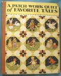 Click here to enlarge image and see more about item BCHILD13: Vintage Child Book A Patch-Work Quilt of Favorite Tales