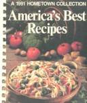 Click here to enlarge image and see more about item BCSE4: America's Best Recipe 1991 Hometown Collection