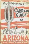 Click here to enlarge image and see more about item BFH6: Cartoon Guide of Arizona