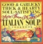Good & Garlicky Thick & Hearty Soul-Satisfying More-