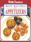 Betty Crocker Best Recipes for Appetizers