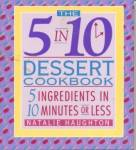 Click here to enlarge image and see more about item BHD20: The 5 in 10 Dessert Cookbook