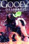 Click here to enlarge image and see more about item BHD6: Gooey Desserts: The Joy of Decadence