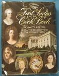 Click here to enlarge image and see more about item BNCH11: Vintage Cook Book: First Ladies Cook Book