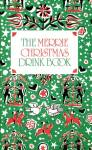 Click here to enlarge image and see more about item BNCH21: The Merrie Christmas Drink Book