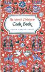 Click here to enlarge image and see more about item BNCH48: The Merrie Christmas Cook Book 1955