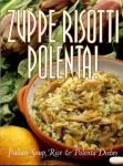 Click here to enlarge image and see more about item BNCH68: Zuppe Risotti Polenta