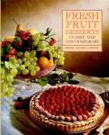 Fresh Fruit Desserts Classic & Contemporary