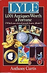 Lyle 1,000 Antiques Worth a fortune