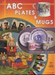 Click here to enlarge image and see more about item BNCOL5: A B C Plates & Mugs