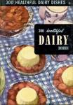 300 Healthful Dairy Dishes
