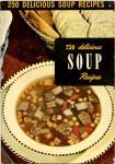 Click here to enlarge image and see more about item BNCP179: 250 Delicious Soup Recipes