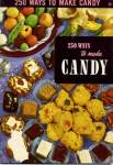 Click here to enlarge image and see more about item BNCP181: 250 Ways to Make Candy