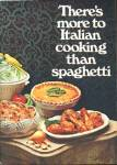 Click here to enlarge image and see more about item BNCP260: There's More to Italin Cooking than Spaghetti