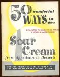 Click here to enlarge image and see more about item BNCP270: 50 Wonderful Ways to use Sour Cream Cook Book