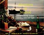 Adventures in Seafood Favorite family recipes morning