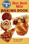 Click here to enlarge image and see more about item BNCP49: Pillsbury Hot Roll Mix Baking Book