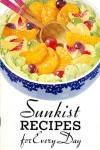 Click here to enlarge image and see more about item BNCP59: Sunkist Recipes for Every Day 1934