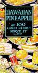 Hawaiin Pineapple as 100 Good Cooks Serve It.
