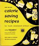 New Edition Calorie Saving Recipes for foods sweetened