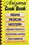 Click here to enlarge image and see more about item BNCS47: First Edition Arizona Cook Book