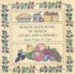 Click here to enlarge image and see more about item BNCS571: Shaker Your Plate: Of Shaker Cooks and Cooking
