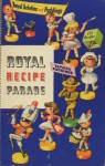 Royal Recipe Parade