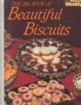 Big Book of Beautiful Biscuits (Cookies)