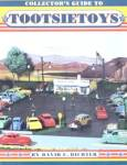 Collector's Guide to Tootsietoys Values