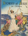 Stories of Jesus for Children, Retold from the New
