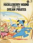 Click here to enlarge image and see more about item BW24: Vintage Huckleberry Hound & the Dream Pirates