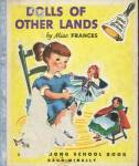 Click here to enlarge image and see more about item BW37: Vintage Dolls of Other Lands Ding Dong School Book