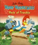 Click here to enlarge image and see more about item BW54: Woody Woodpecker's Peck of Trouble