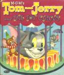 Click here to enlarge image and see more about item CI10: Tom and Jerry and The Toy Circus Book