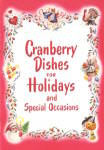 Click here to enlarge image and see more about item CBPH38: Cranberry Dishes for Holidays and Special Occasions