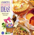 A Basketful of Easter Ideas Recipes & Savings