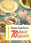 Borden's Eagle Brand 70 Magic Recipes