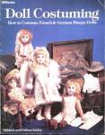 Click here to enlarge image and see more about item DOLLB17: Doll Costuming, How to Costumes French & German Bisque