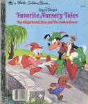 Favorite Nursery Tales, Ginerbread Man and Golden Goose